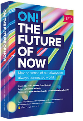 Lesetipp: On! The Future of Now - Social Media Week | Social Media in Public Relations | Scoop.it