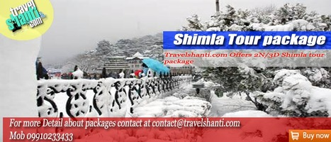 Shimla Tour Package | International Tour Packages | Scoop.it