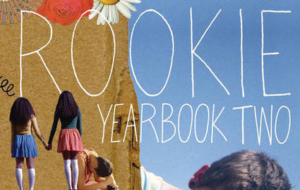 Rookie Yearbook Two: Gevinson and pals' wonderful anthology of humane, vigorous, unapologetic feminism | Feminism | Scoop.it