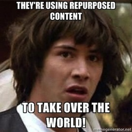 Repurposing Content: Top Benefits, Techniques & Tools | Online Marketing Resources | Scoop.it