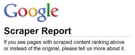 Google Scraper Report : signifiez à Google qu'un site vous dépasse avec votre contenu   Stratégie de référencement Web   Scoop.it