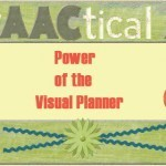 Power of the Visual Planner | AAC: Augmentative and Alternative Communication | Scoop.it
