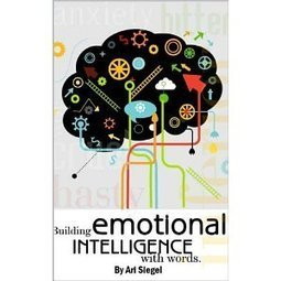 Building Emotional Intelligence with Words | Positive futures | Scoop.it