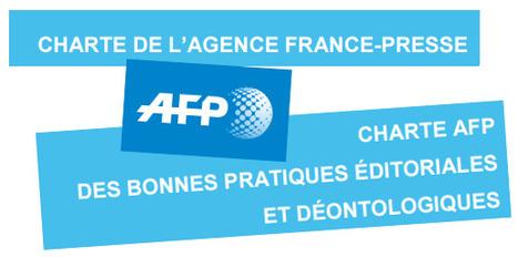L'AFP se dote de deux nouvelles chartes déontologiques   Actu des médias   Scoop.it