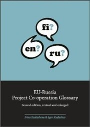 "English-Finnish-Russian: ""EU-Russia Project Co-operation Glossary"" - TermCoord Terminology Coordination Unit 