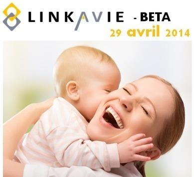 Créez le souvenir de vos événements - Lancement de LINKAVIE Beta | Vie Numerique | Scoop.it