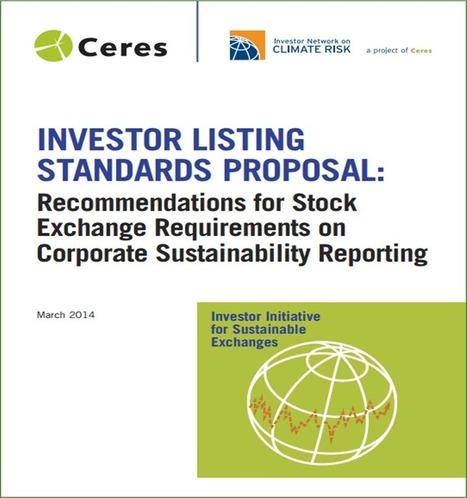 Les plus grands investisseurs du monde demandent aux places boursières l'adoption d'un standard commun de reporting en développement durable pour les entreprises | Green Business_PB | Scoop.it