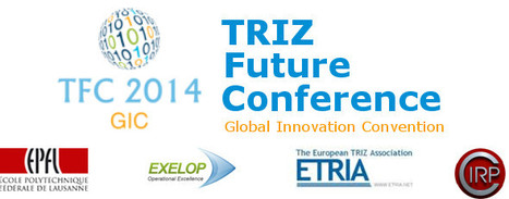 """It is our pleasure to announce the call for papers for theTRIZ Future Conference 2014 """"Global Innovation Convention"""". 