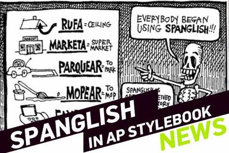 AP Launches Spanish Stylebook In Latin America, Further Proof That Spanglish Will Soon Take Over | Spanish in the United States | Scoop.it