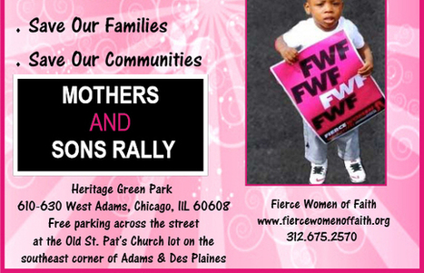 Chicago: Join the  Fierce Women Of Faith  for a Mothers and Sons Rally for Peace! | Health and well-being | Scoop.it