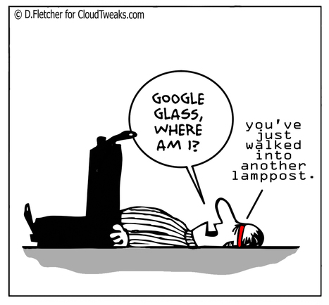 The Lighter Side Of The Cloud - Google Glass - CloudTweaks   Future is Orange - No its Mobile   Scoop.it