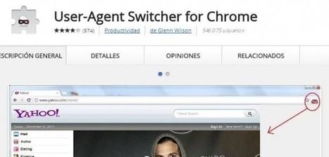 Una extensión de chrome que cambia el user-agent, ya instalada más de 500.000 veces | Desarrollo Web | Scoop.it