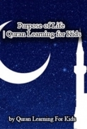 Purpose of Life | Quran Learning for Kids by Quran Learning For Kids | Is Smoking a Cool Stuff | What Quran Learning for kids says | Scoop.it