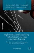 Implementing and Researching Technological Innovation in Language | S. Whyte | Palgrave | Technology and language learning | Scoop.it