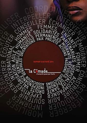 La Cimade : publication du rapport d'activité 2014 | Interculturel, immigration, lutte contre les discriminations : pour une société de diversité | Scoop.it
