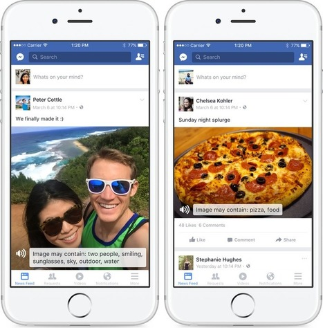 Facebook begins using artificial intelligence to describe photos to blind users | social media | Scoop.it