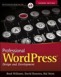 Professional WordPress: Design and Development, 2 edition Free eBooks Download | Free eBooks Download | Scoop.it