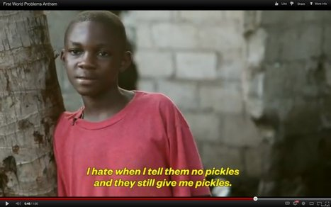First World Problems Read By Third World Kids | The Geography Classroom | Scoop.it