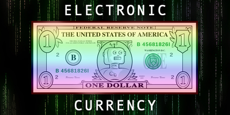 There's An Electronic Currency That Could Save The Economy - And It's Not ... - Business Insider | The Sentinel - Prints of Economic Affairs | Scoop.it