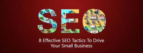 8 Effective SEO tactics to drive your small business - Carmatec Qatar WLL | Carmatec business solution | Scoop.it