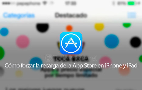 Cómo forzar la recarga de la App Store en iPhone y iPad | iPad classroom | Scoop.it