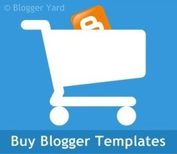 Places To Buy Blogger Templates Online | Blogger Yard | Blogger Tips and Tricks | Blogging Ideas | SEO Tips | Make Money | Scoop.it