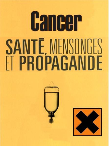 Cancer mensonges & propagande #CQVC | MENU Santé Danger ! #CQVC | Scoop.it
