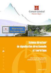 Schéma directeur de signalisation directionnelle et touristique - Département des Hautes-Alpes   Prévention et Signalisation Routière   Scoop.it