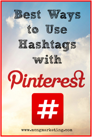 Best Ways To Use Hashtags On Pinterest - Business 2 Community | Social Media Business Life | Scoop.it