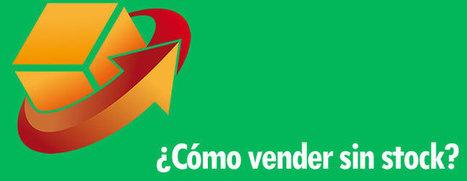 Como vender sin stock a través de Internet. Dropshipping | Dropshipping España | Scoop.it