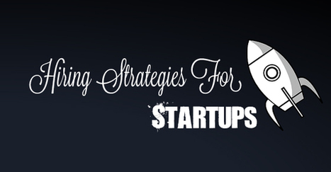 Hiring Strategies for Startups: Tips to Hire Right People - WiseStep   Career development, Hiring,Recruitment, Interviews, Employment and Human Resources   Scoop.it