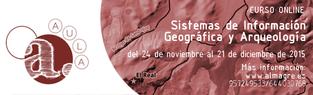 Curso de Sistemas de Información Geográfica y Arqueología
