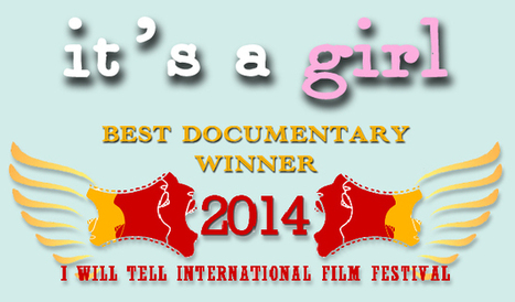 It's a Girl Wins Best Documentary at International Film Festival | Women in action : positive initiatives for women | Scoop.it