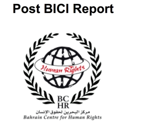 Bahrain:  'The Post BICI Report'  |  Human rights violations AFTER the report... | Human Rights and the Will to be free | Scoop.it