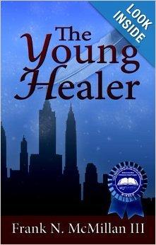 The Young Healer by Frank N. McMillan, III | Mark Twain Nominees 2014-1015 | Scoop.it