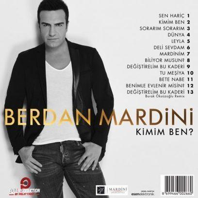 Berdan Mardini – Kimim Ben Albümü | Türkçe Müzik Dinle | kareay.com | Scoop.it