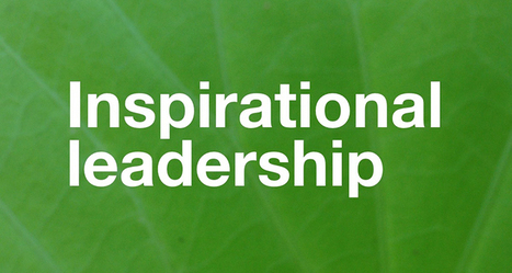 The Most Important Phase of Inspirational Leadership | Valuable leaders | Scoop.it