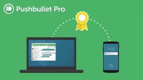 Pushbullet adopte un modèle Pro payant controversé | Apple, IMac and other Iproducts | Scoop.it