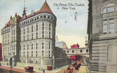 The Tombs: New York's notoriously named prison | Modern Ruins | Scoop.it