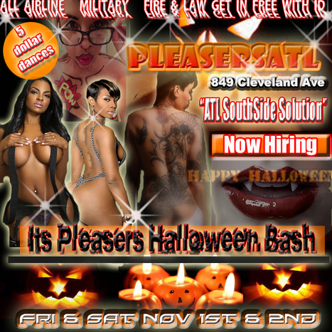 @PleasersAtl 849 Cleveland Ave.... This Fri & Sat night It Pleasers Halloween Bash.... come get your treats........ | GetAtMe | Scoop.it