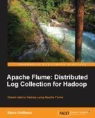 Apache Flume: Distributed Log Collection for Hadoop - PDF Free Download - Fox eBook | flume | Scoop.it