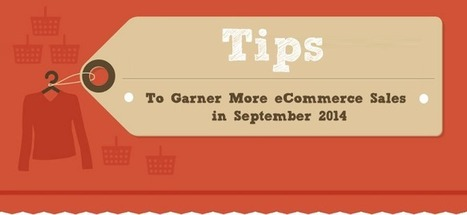 Tips to Garner More eCommerce Sales in September 2014!   Full-cycle Open Source Solutions   Scoop.it
