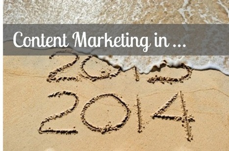 Content Marketing in 2014: Are You Prepared? | Inbound Marketing | Scoop.it