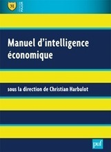 Portail de l'Intelligence économique - Lancement d'un Haut Commissariat à l'Intelligence économique et à la prospective | Outils de veille2013 | Scoop.it