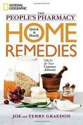 The People's Pharmacy Quick and Handy Home Remedies: Q&As for Your Common Ailments | Health | Scoop.it