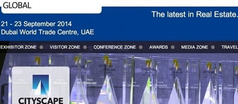 Cityscape Global Property Expo 2014 To Give New Boost for Dubai Property | IS Real Estate | Scoop.it