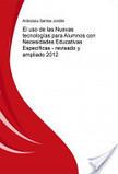 Libro: El uso de las Nuevas Tecnologías para Alumnos Con Necesidades Educativas Específicas - revisado y actualizado   Necesidades Educativas NEE   Scoop.it
