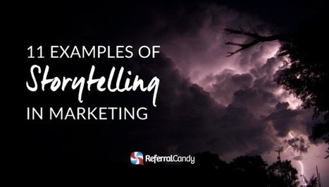 It was a dark and stormy night... – 11 Examples of Storytelling in Marketing | ReferralCandy | How to find and tell your story | Scoop.it