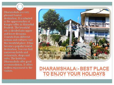 Enjoy Your Holiday With Exotica Resorts Dharamshala | Exotica Resorts | Scoop.it