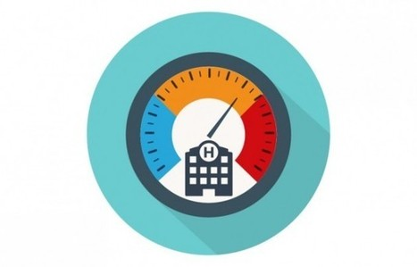 5 Lessons for Creating Health Care Performance Dashboards   Quality of Healthcare   Scoop.it